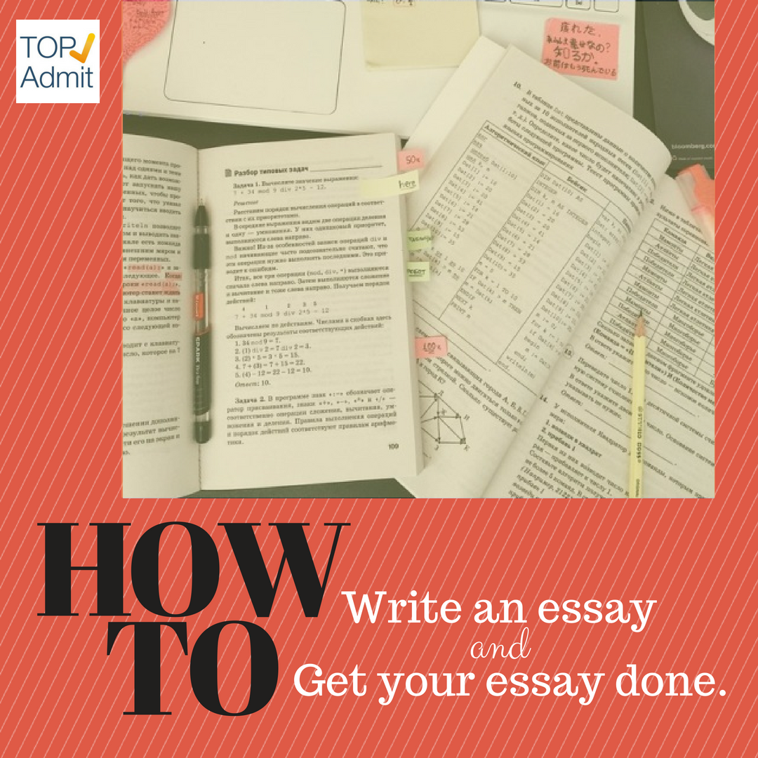 How To Get An Essay Done
